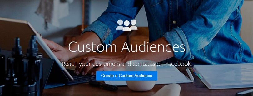 How to create a Facebook Business Page — Custom Audiences